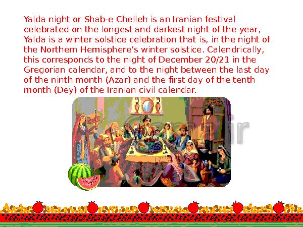 پاورپوینت انگلیسی نهم   شب یلدا  Yalda night celebration- پیش نمایش
