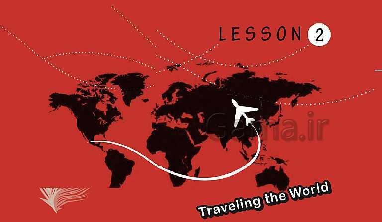 پاورپوینت تدریس کامل و حل تمرین های درس Traveling the World انگلیسی (2) یازدهم کاردانش- پیش نمایش